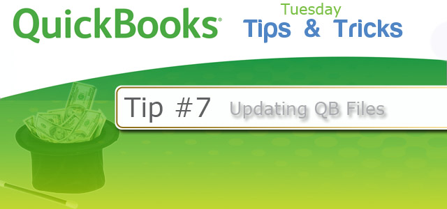Quickbooks Tips & Tricks #7 - Updating & Converting
